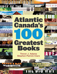 Atlantic Canada's 100 Greatest Books to be published soon | Stephen